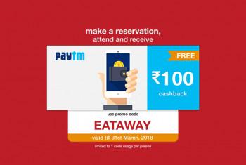 Free Samples Get ₹100 Paytm cash on your Restaurant reservation till 31st March, 2018!